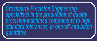 Precision Engineering manufacture